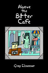 Above the Bitter Café
