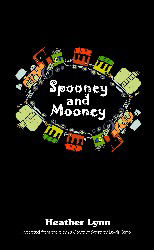 Spooney and Mooney