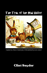 Trial of the Mad Hatter, The