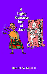 Highly Ridiculous Tale of Jack, A
